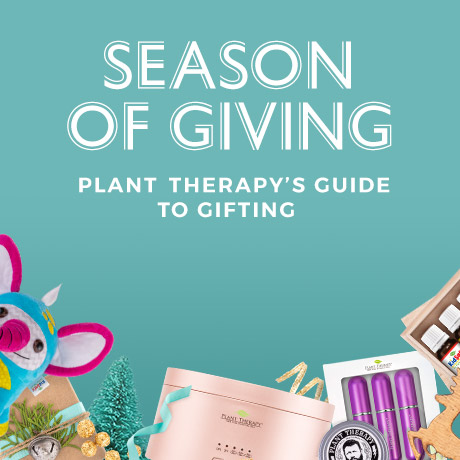 Season of Giving - Plant Therapy's Guide to Gifting